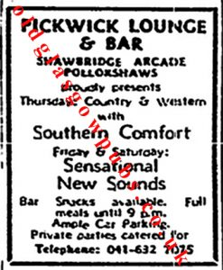 Image of an Advert from 1977 for The Pickwick Lounge Shawbridge Arcade Shawlands